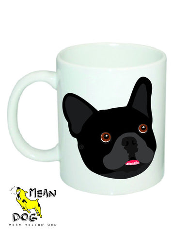 Mean Yellow Dog - MUG009 - FRENCH BULLDOG BLACK