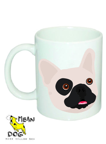 Mean Yellow Dog - MUG011 - FRENCH BULLDOG WHITE