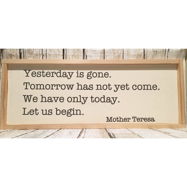 Mother Teresa 'Today' Quote