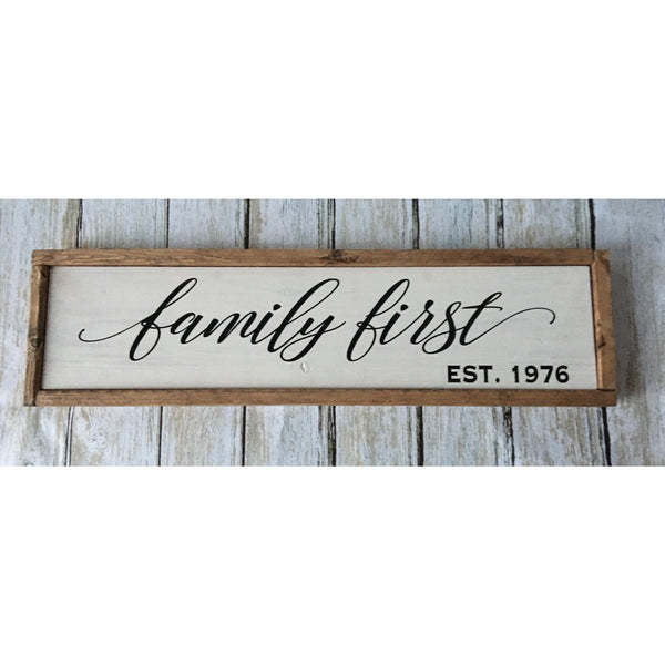Family First Wood Sign