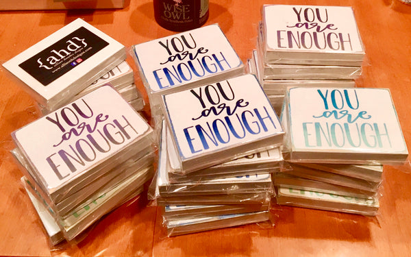 You Are Enough Ombre Sign