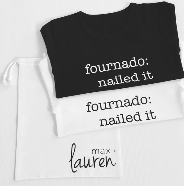 Fournado: Nailed It - Max + Lauren