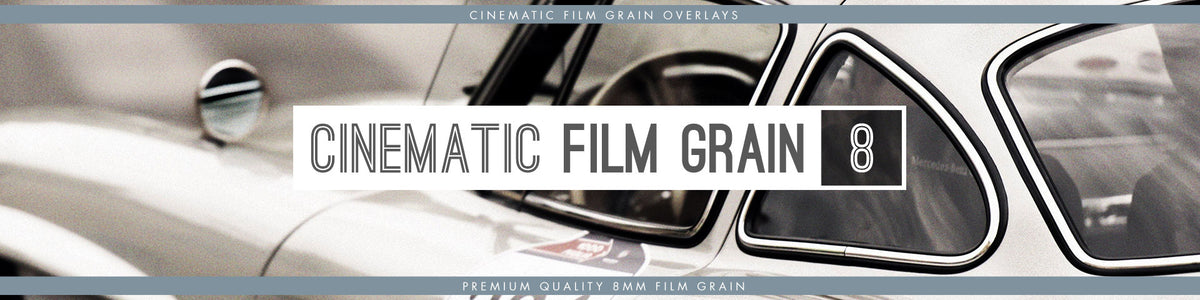 cinematic 8mm film grain overlays