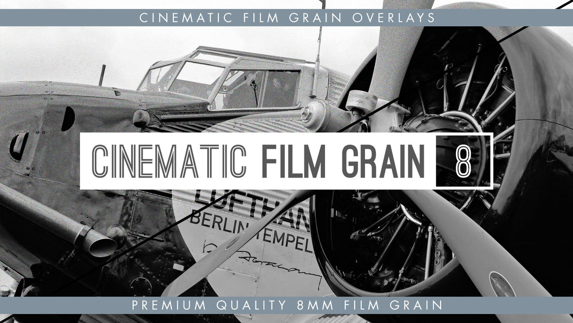 Cinematic Film Grain - 8mm