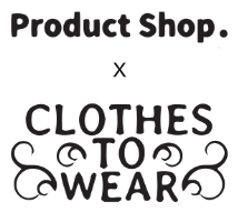 Product Shop. x CLOTHES TO WEAR
