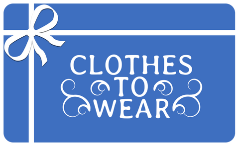 Clothes to Wear gift card