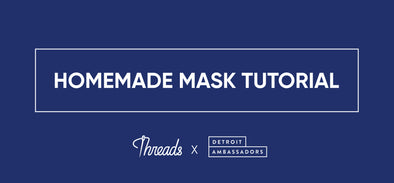Homemade Mask Tutorial