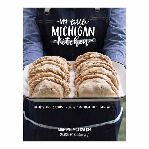 My Little Michigan Kitchen by Mandy McGovern (w)