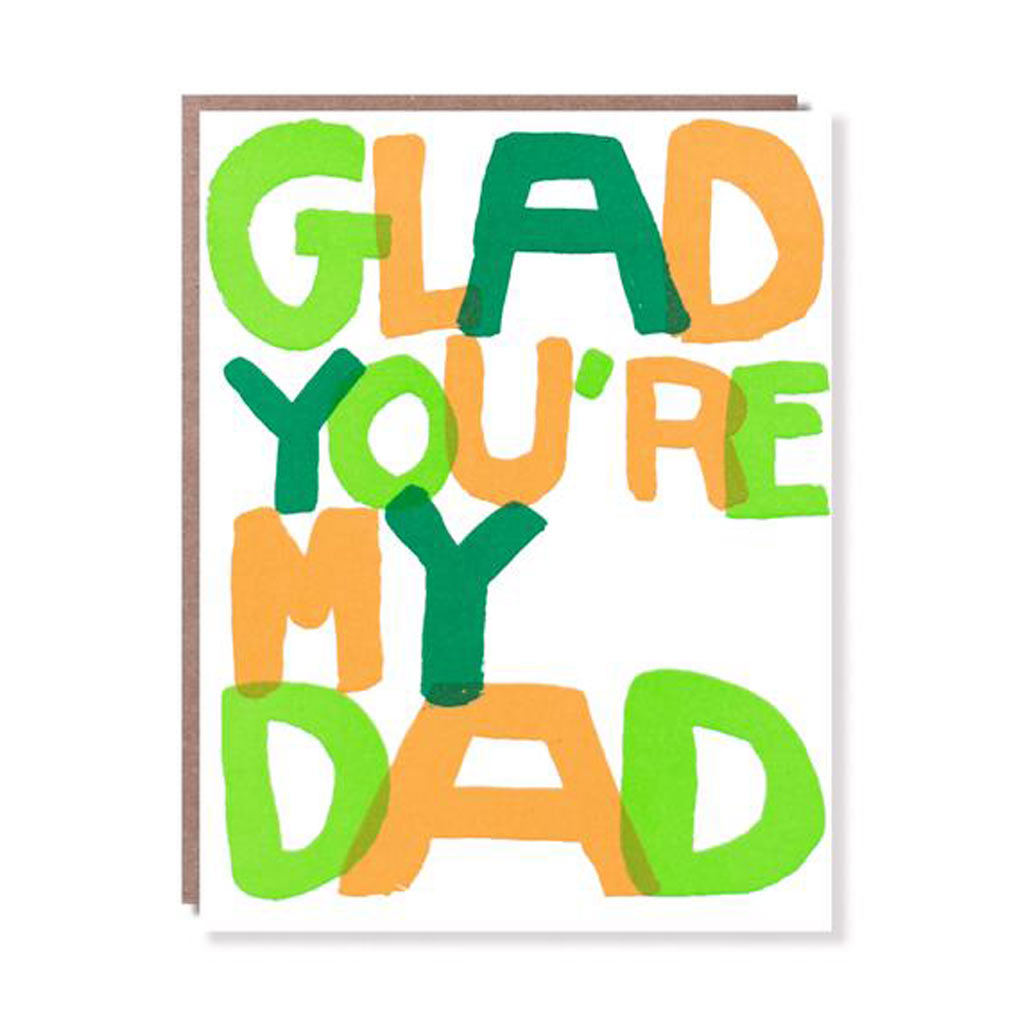 Glad You're My Dad