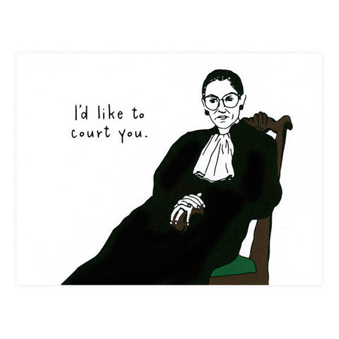 Ruth Bader Ginsburg Court You Love Card - City Bird
