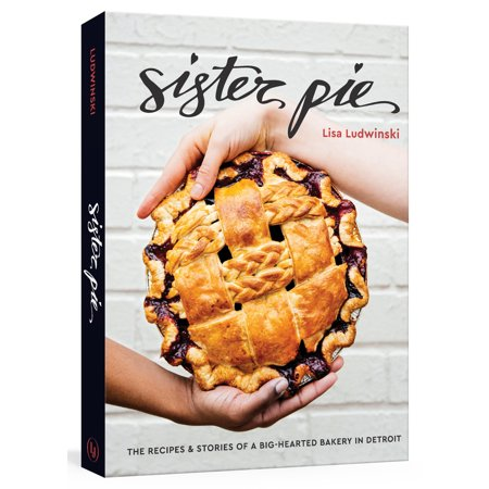 Sister Pie Cookbook - City Bird
