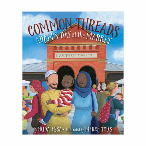 Common Threads Adams Day at the Market Book