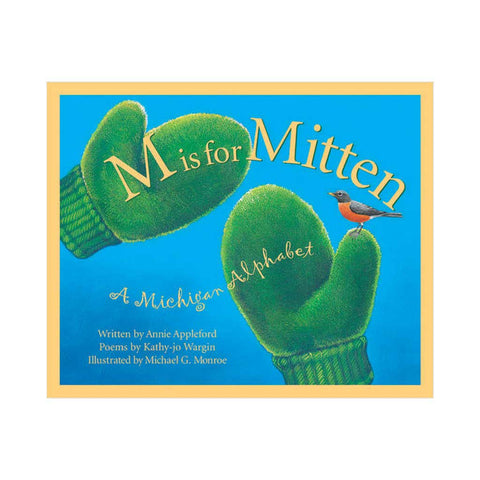 M is for Mitten: MI Alphabet - City Bird