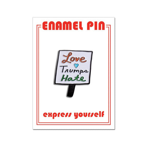 Sign Love Trumps Hate Pin