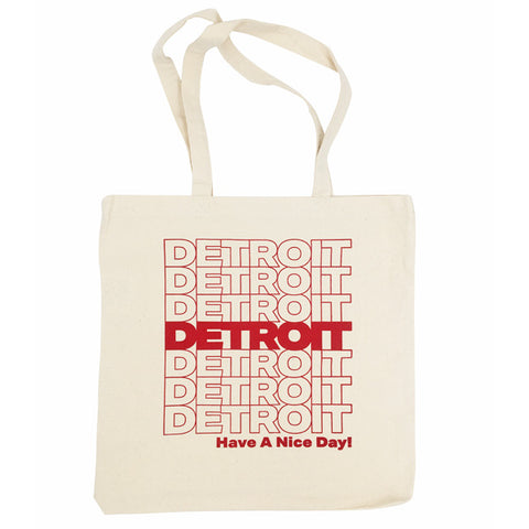 Have A Nice Day! Detroit Tote Bag