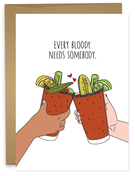 Every Bloody Needs Somebody