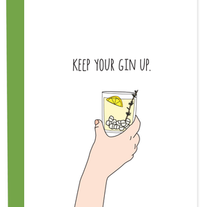 Keep Your Gin Up