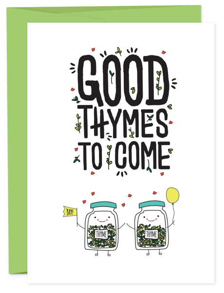 Good Thymes To Come