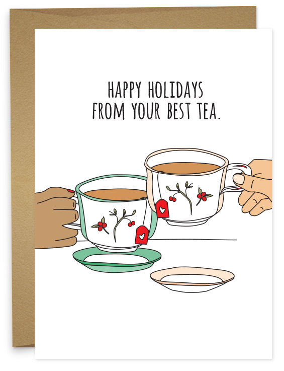 Happy Holidays From Your Best Tea