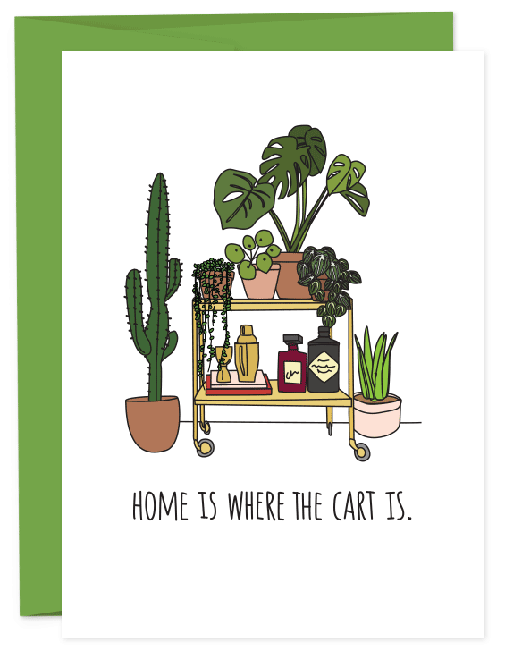 Home Is Where the Cart Is - PLANTS