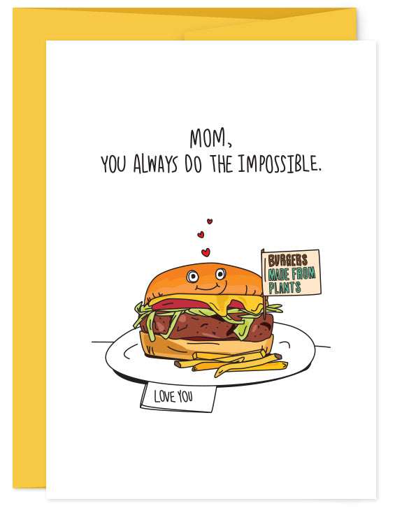 Mom, You Do the Impossible