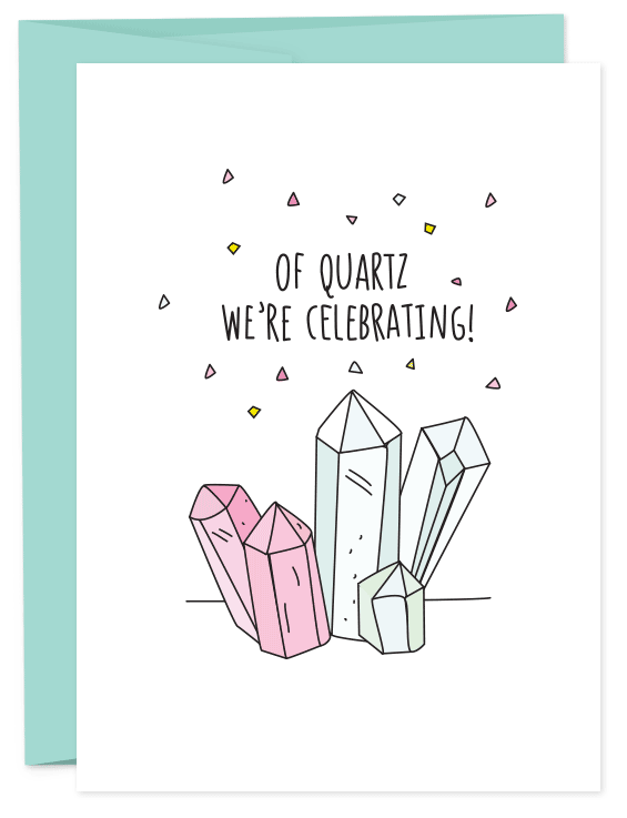 Of Quartz We're Celebrating