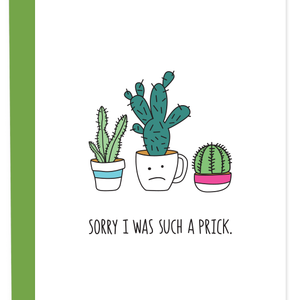 Sorry I Was Such a Prick