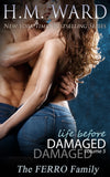 *Signed* LIFE BEFORE DAMAGED 5 by H.M. Ward