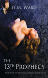 *Signed* THE 13th PROPHECY (Demon Kissed 5) by H.M. Ward