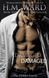 *Signed* Paperback of DAMAGED 1 by H.M. Ward