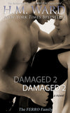 *Signed* Paperback of DAMAGED 2 by H.M. Ward