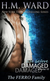 *Signed* LIFE BEFORE DAMAGED 10 by H.M. Ward