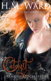 *SIGNED* CATALYST by H.M. Ward