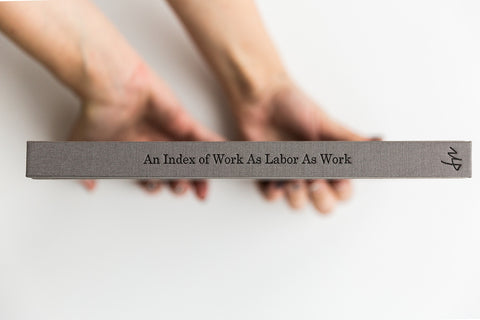 Daniel Shea, An Index of Work As Labor As Work