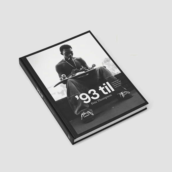 93 Til - A Photographic Journey Through Skateboarding in the 1990s (Hardback)