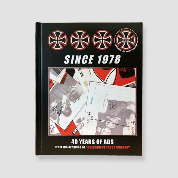 Independent-Since-1978-40-Years-of-Ads-Book - Skateboard