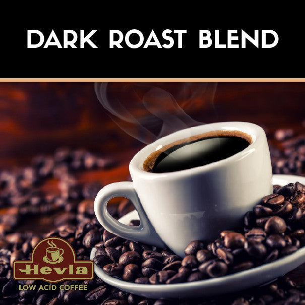 Hevla Dark Roast blend Low Acid Coffee