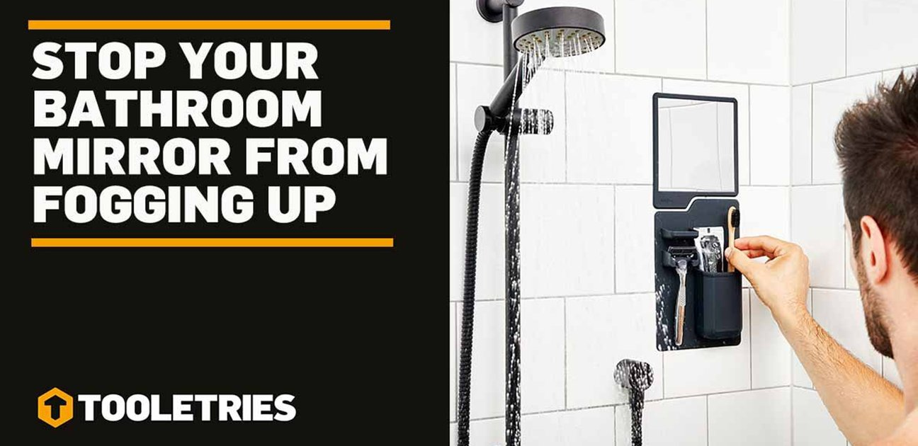 Stop Your Bathroom Mirror From Fogging Up – Tried and Tested!
