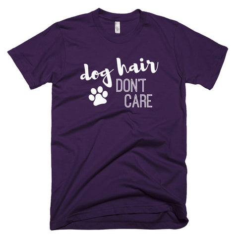 Dog Hair Don't Care - I Heart Rescue Dogs - 1