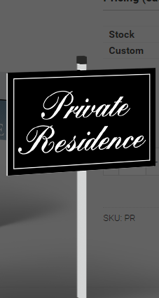Private Residence Sign w/Stand