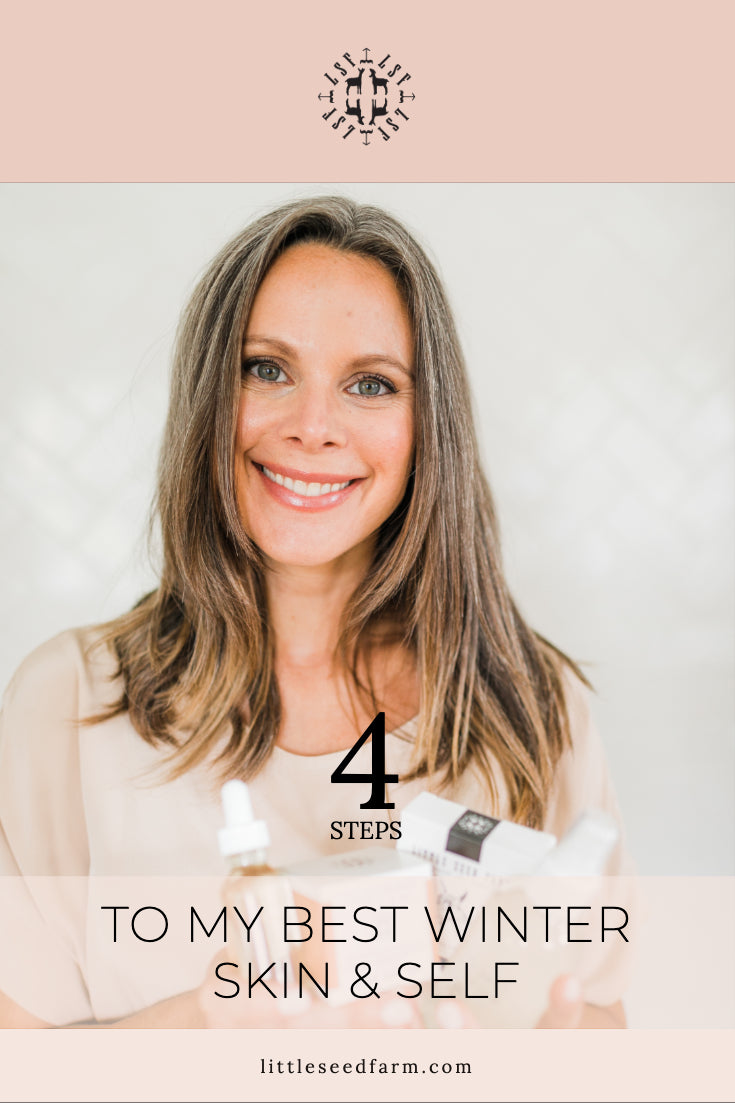 4 steps to my best winter skin & self