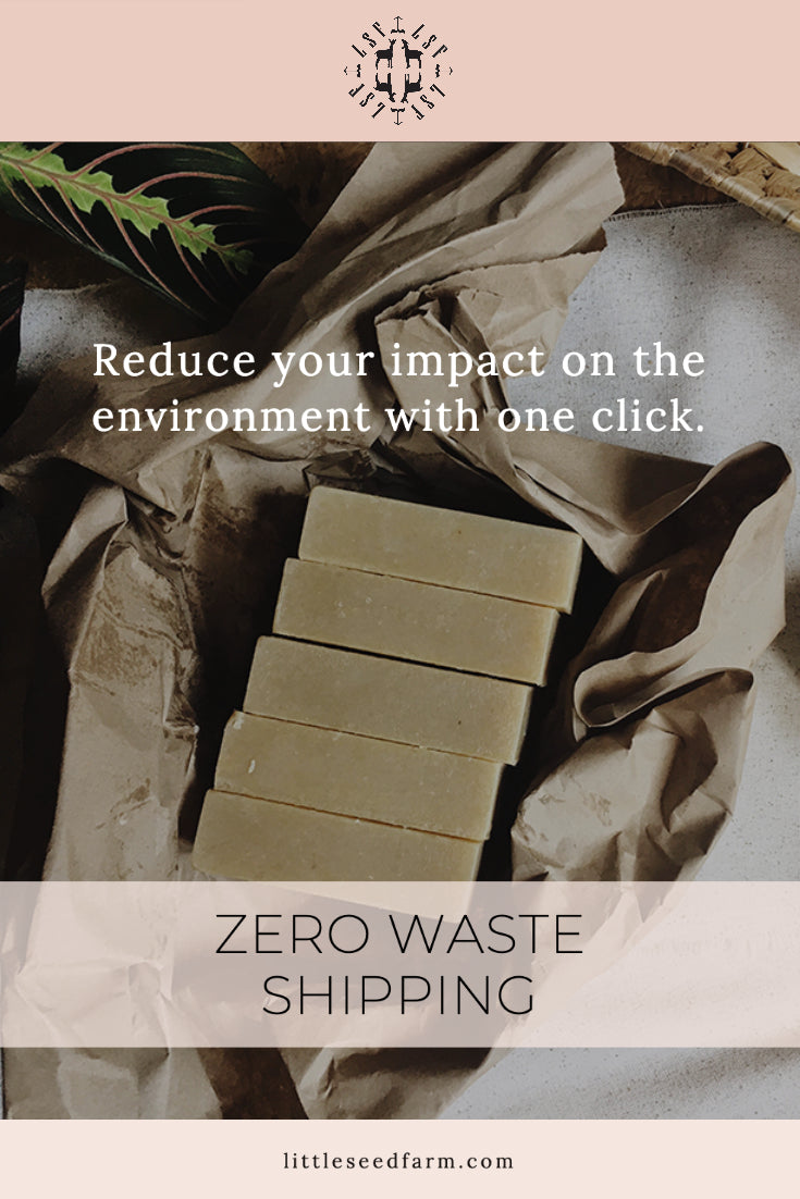 Zero Waste Shipping by Little Seed Farm