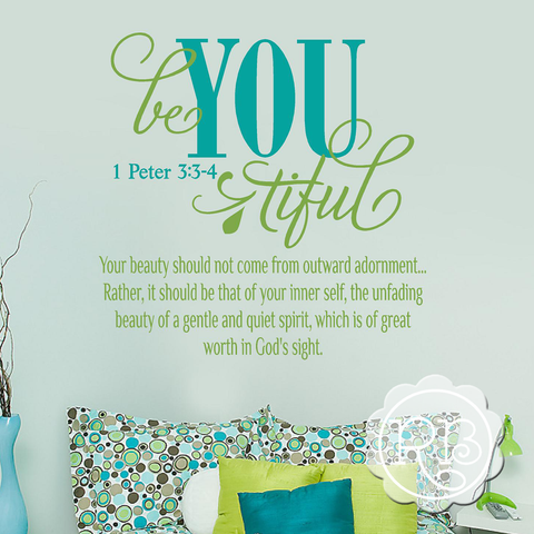 be YOU tiful 1 Peter 3:3-4 Girl's Wall Decal