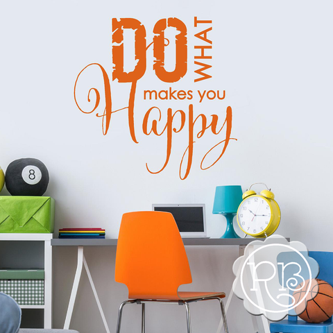 DO WHAT MAKES YOU HAPPY Inspirational Wall Decal