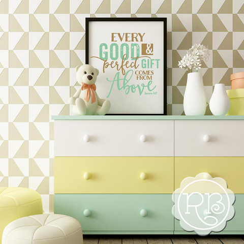 JAMES 1 17 EVERY GOOD AND PERFECT GIFT Nursery Decal