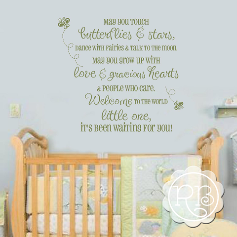 May You Touch Butterflies Nursery Decal