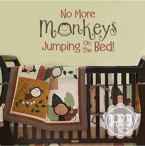NO MORE MONKEYS JUMPING ON THE BED Nursery Wall Decal