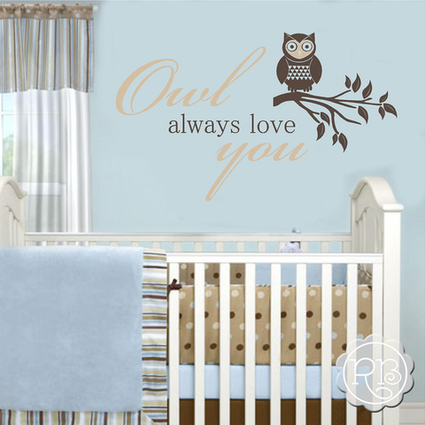 Owl Always Love You Nursery Decal