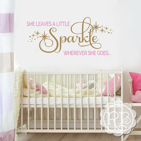 SHE LEAVES A LITTLE SPARKLE Girl's Wall Decal