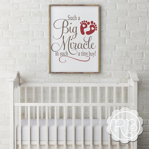 Such A Big Miracle In Such A Tiny Boy Nursery Decal